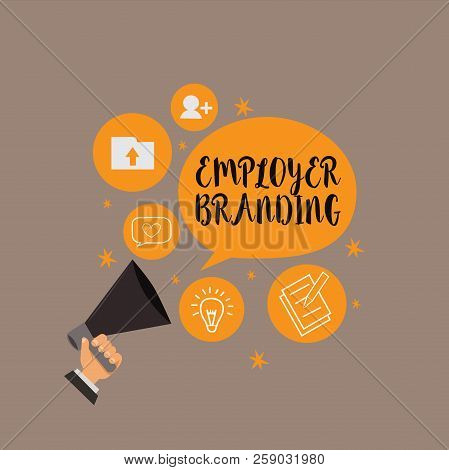 Writing Note Showing Employer Branding. Business Photo Showcasing Process Of Promoting A Company Bui