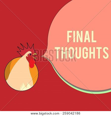 Writing Note Showing Final Thoughts. Business Photo Showcasing Conclusion Last Analysis Recommendati