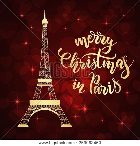 Merry Christmas In Paris Lettering And Eiffel Tower On Red Background With Hearts. Vector Illustrati