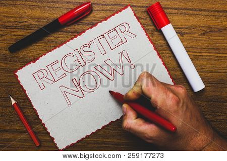 Word Writing Text Register Now. Business Concept For Name In An Official List Enlist To Be A Member