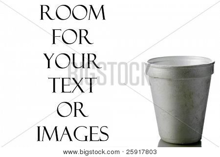 a dirty old styrofoam cup isolated on white with room for your text