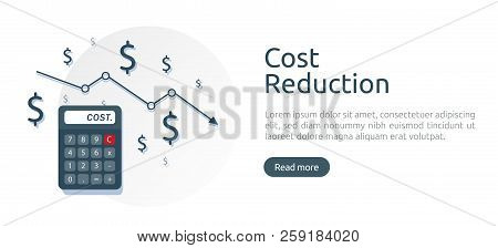 cost reduction concept. calculator and arrow line decrease. dollar money fall down symbol. economy stretching rising drop. Business lost crisis. bankrupt icon. banner vector illustration. poster