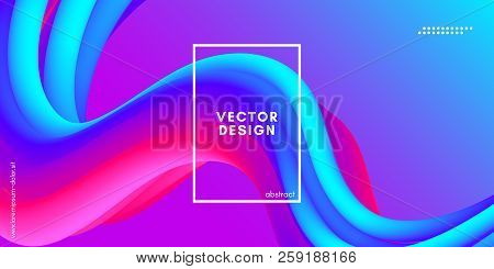 poster of Colorful Fluid Shape. Vector Illustration. 3d Abstract Background. Flow Vibrant Gradient. Modern Color Wave Fluid Poster for Flyer, Banner, Blank, Business Presentation. Fluid Cover with Wavy Liquid.