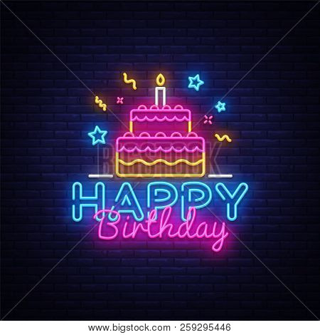 Happy Birthday Neon Text Vector. Happy Birthday Neon Sign, Design Template, Modern Trend Design, Nig