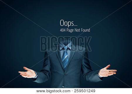 Http 404 Error Not Found Page Template Concept. Error Page 404 Message And Businessperson Without He