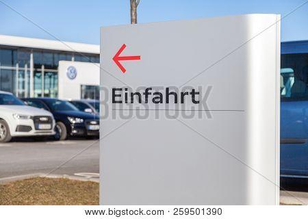 Fuerth / Germany - February 25, 2018: Einfahrt Sign Near A Volkswagen Car Dealer. Einfahrt Means Ent