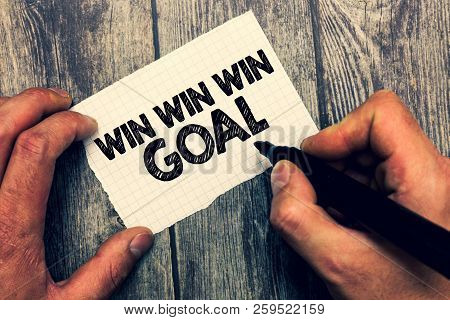 Conceptual Hand Writing Showing Win Win Win Goal. Business Photo Showcasing Approach That Aims To Sa