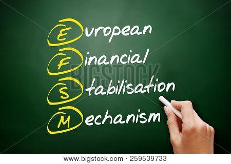 Efsm - European Financial Stabilisation Mechanism Acronym, Business Concept On Blackboard