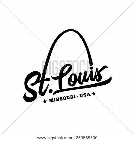St. Louis. Black And White Lettering Design. Decorative Inscription. Saint Louis Vector And Illustra