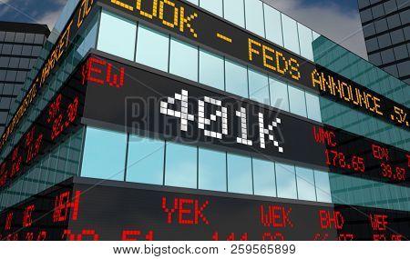 401K Retirement Savings Investment Account Stock Market Ticker 3d Illustration