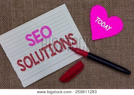 Handwriting Text Writing Seo Solutions. Concept Meaning Search Engine Result Page Increase Visitors