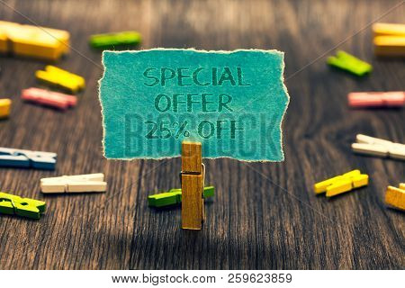 Conceptual Hand Writing Showing Special Offer 25 Off. Business Photo Showcasing Discounts Promotion