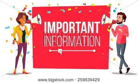 Important Information Attention Banner Vector. Businessman, Woman With Megaphone. Loudspeaker. Busin