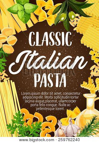 Italian Pasta And Food Ingredient Of Mediterranean Cuisine. Italian Macaroni, Spaghetti And Farfalle