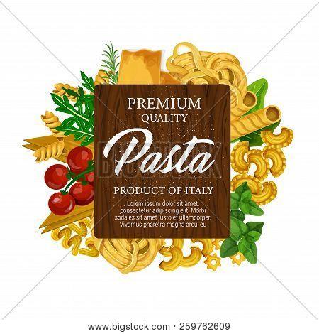 Pasta Italian Food Label With Macaroni, Tomato And Herbs. Spaghetti, Fusilli And Fettuccine, Cannell