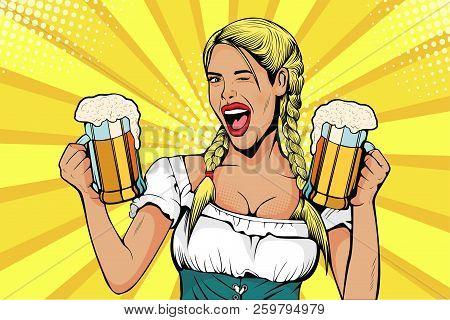 Germany Girl Waitress Carries Beer Glasses. Oktoberfest Celebration. Vector Illustration In Pop Art