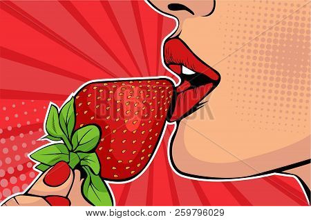Girls Lips With Strawberry. Woman Eating Healthy Food. Erotic Fantasy. Vector Illustration In Pop Ar