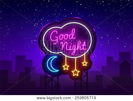 Good Night Neon Sign Vector. Good Night Neon Text, Design Template, Modern Trend Design, Night Neon