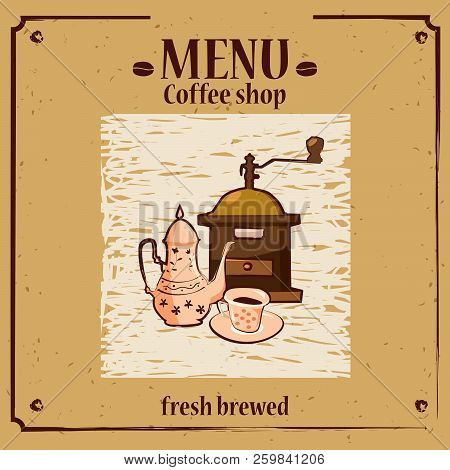Coffee Menu Template For Shop With Grinder Pot Cup