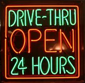 """neon sign"" series ""DRIVE-THRU OPEN 24 Hours"" poster"