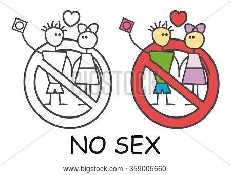 Funny Vector Stick Man With A Woman In Doodle Style. No Sex No Love Sign Red Prohibition. Stop Symbo