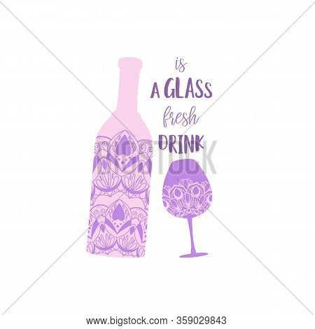 Mandala Art Design Of Glass Wine And Bottle Angela For Exclusive Party. Vector