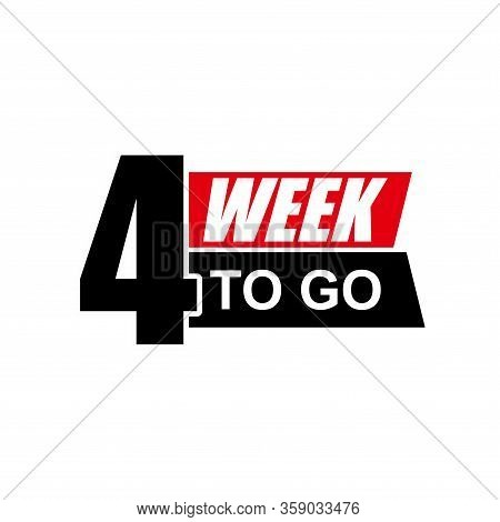 Number 4 Of Week To Go. Collection Badges Sale, Landing Page, Banner.vector Illustration. Countdown