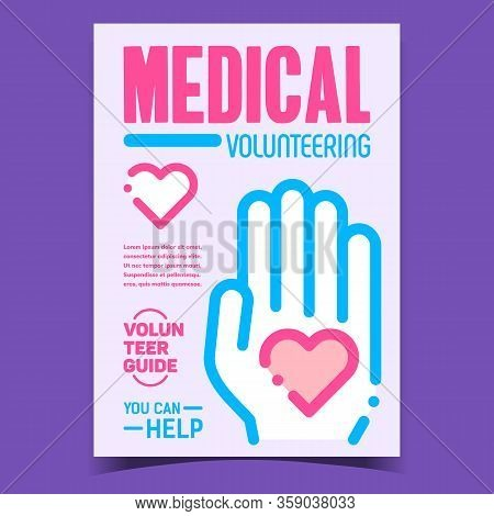Medical Volunteering Advertising Poster Vector. Human Hand Hold Heart, Volunteer Guide And Help, Vol