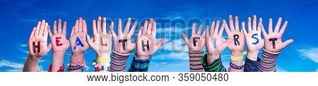 Children Hands Building Word Health First, Blue Sky