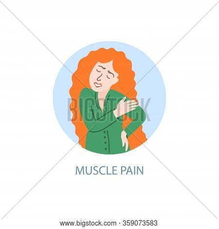 Muscle Pain - Symptom Of Coronavirus, Hand Drawing Icon, A Sick Girl With Red Hair Hurts Muscles, Co
