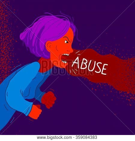 Aggressive Woman Psychological Abuser Vector Illustration, Scream And Shout Quarrel With Violent Cle