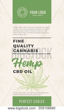 Fine Quality Cannabis Oil Abstract Vector Design Label. Modern Typography And Hand Drawn Hemp Leaf S