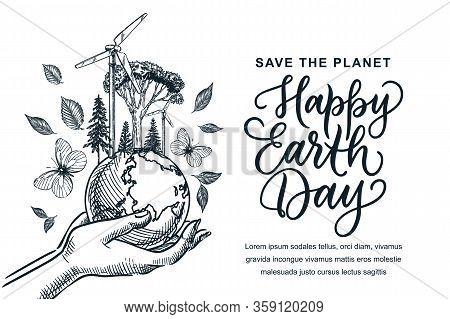 Happy Earth Day Banner, Poster With Hand Drawn Calligraphy Lettering. Vector Sketch Illustration Of