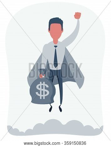 Businessman Superhero Flies Up With Moneybag. Business Concepts Power And Uniqueness. Vector Illustr