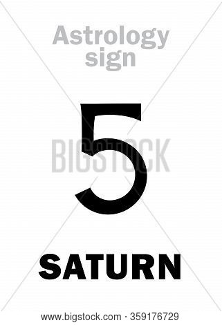 Astrology Alphabet: Saturn, Classic Major Planet. Hieroglyphic Character Sign (variation Of Medieval