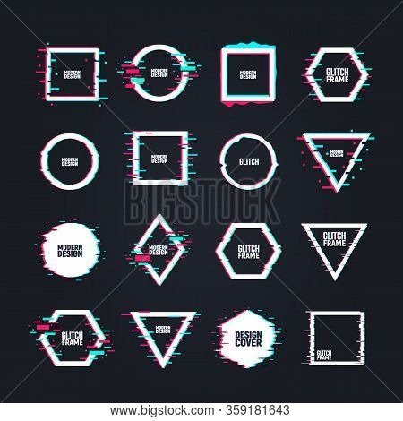 Vector Frames In Distorted Glitch Style. Circle, Square, Triangle, Rhombus And Hexagon In Distorted