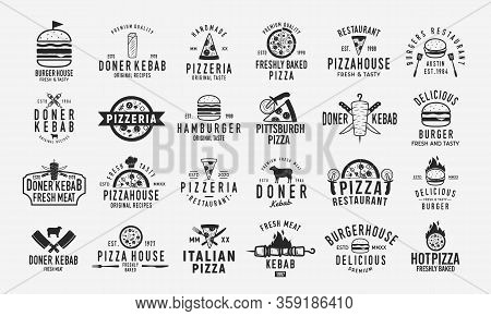 Burger, Doner Kebab And Pizza Logo Set. Set Of 24 Vintage Logo Templates For Fast Food Restaurant. P