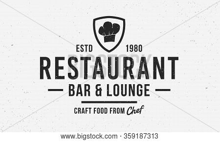 Restaurant Logo Vintage Design. Shield Frame With Chef Hat. Vintage Emblem For Restaurant, Cafe, Kit