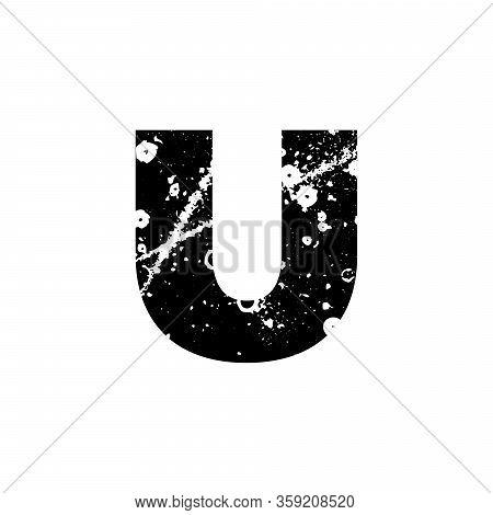 Painted Letter U. Grunge Alphabet Font. Abstract Handmade Sans Serif Typeface. Distress Textured Abc