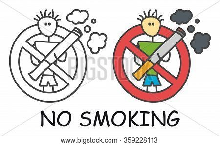 Funny Vector Stick Man With A Cigarette In Doodle Style. No Smoking Sign Red Prohibition. Stop Symbo