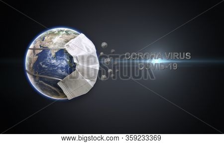 Head Title Corona Virus With Light Flare. Planet Earth Wearing Face Mask To Protect The Globe. World