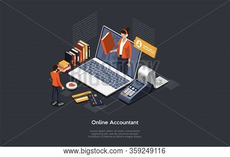 Isometric Online Accountant Concept. Woman Accountant Is Preparing A Tax Report And Calculating Paym