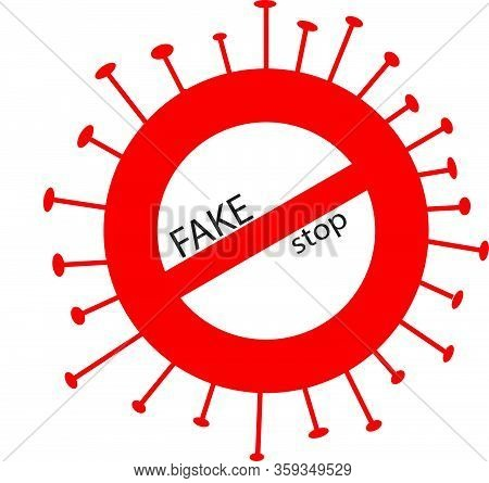 Stop Fake News On Social Media. The Concept Of Falsification Of News About The Coronavirus Pandemic