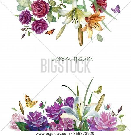 Watercolor Illustration, Frame Of Flowers Roses, Lilies And Peonies. Flowers Of Roses, Lilies And Pe