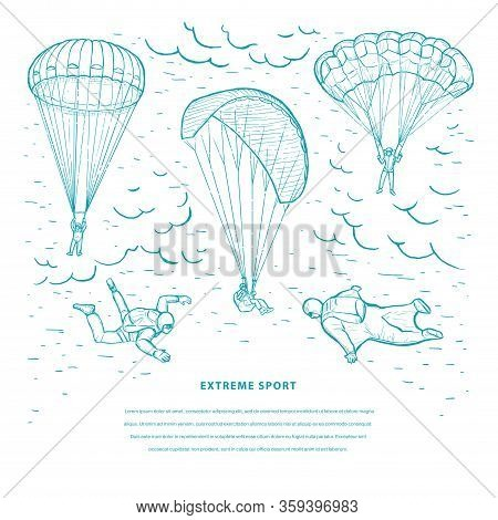 Extreme Sport Sketch Vector Template. Skydivers Flying With A Paraglider And Parachute In The Sky Wi