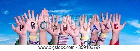 Children Hands Building Word Prophylaxe Means Prophylaxis, Blue Sky