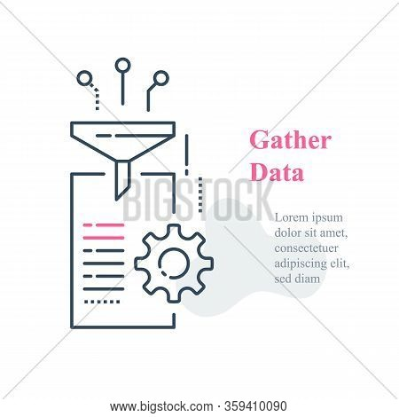 Data Gathering And Processing Concept, Collect And Filter Information, Funnel And Document, Vector L