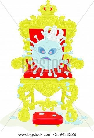 Malicious And Contagious Virus With A King Crown On A Throne Of A Sovereign Ruler, Vector Cartoon Il