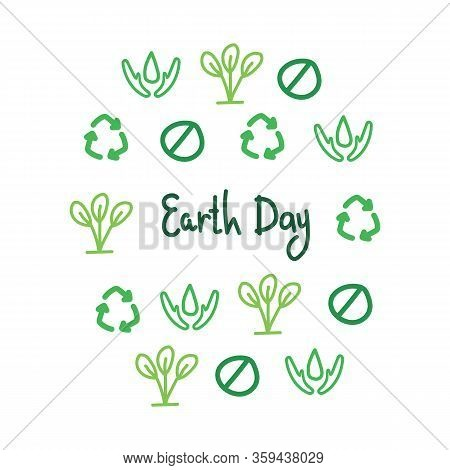 Earth Day Slogan In A Circle Vector Of Linear Simple Icons - A Waste-free Concept, The Principles Of