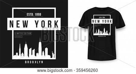 T-shirt Graphic Design With New York Skyline Silhouette In Minimalistic Style. New York City Typogra